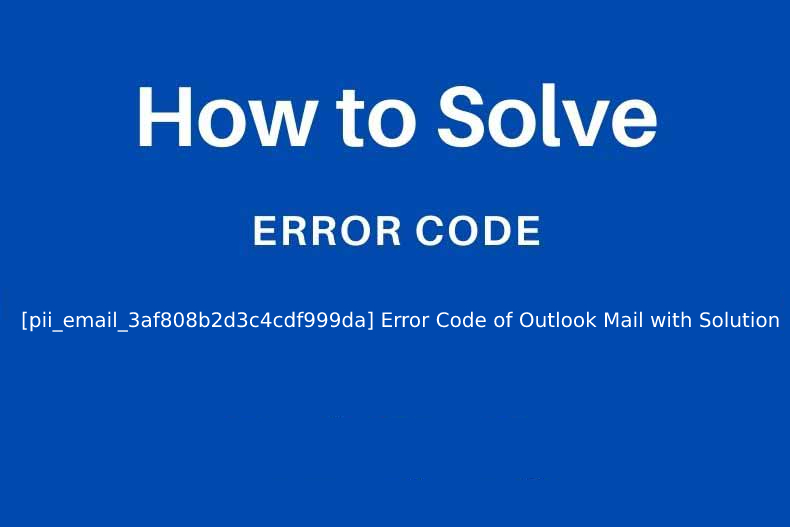 How-to-Solve-Error-Code-pii_email_37f47c404649338129d6 (2)