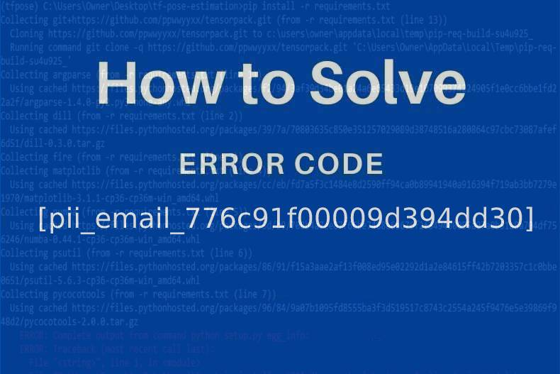 How-to-Solve-Error-Code-pii_email_37f47c404649338129d6-2